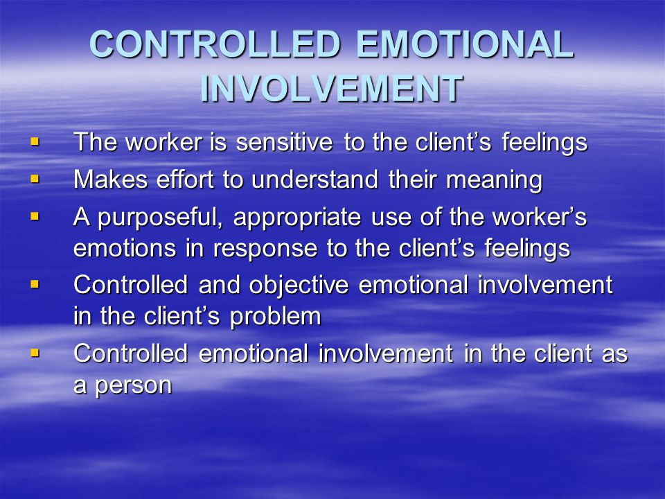 CONTROLLED EMOTIONAL INVOLVEMENT