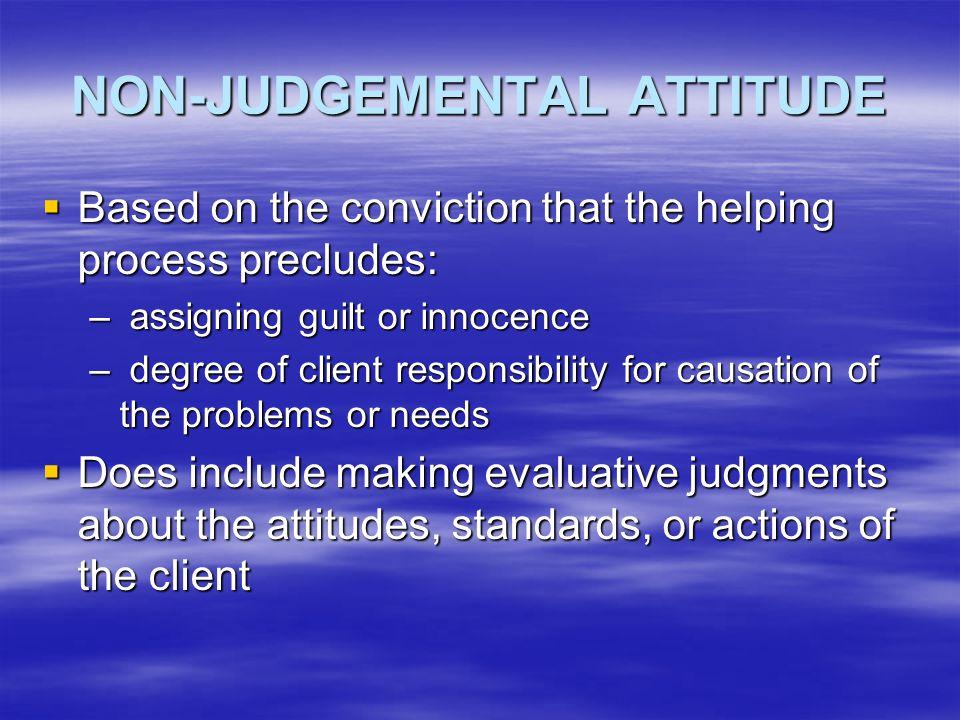 NON-JUDGEMENTAL ATTITUDE