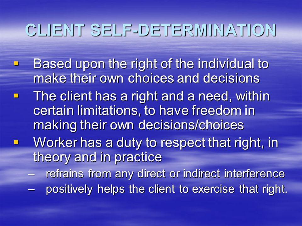 CLIENT SELF-DETERMINATION