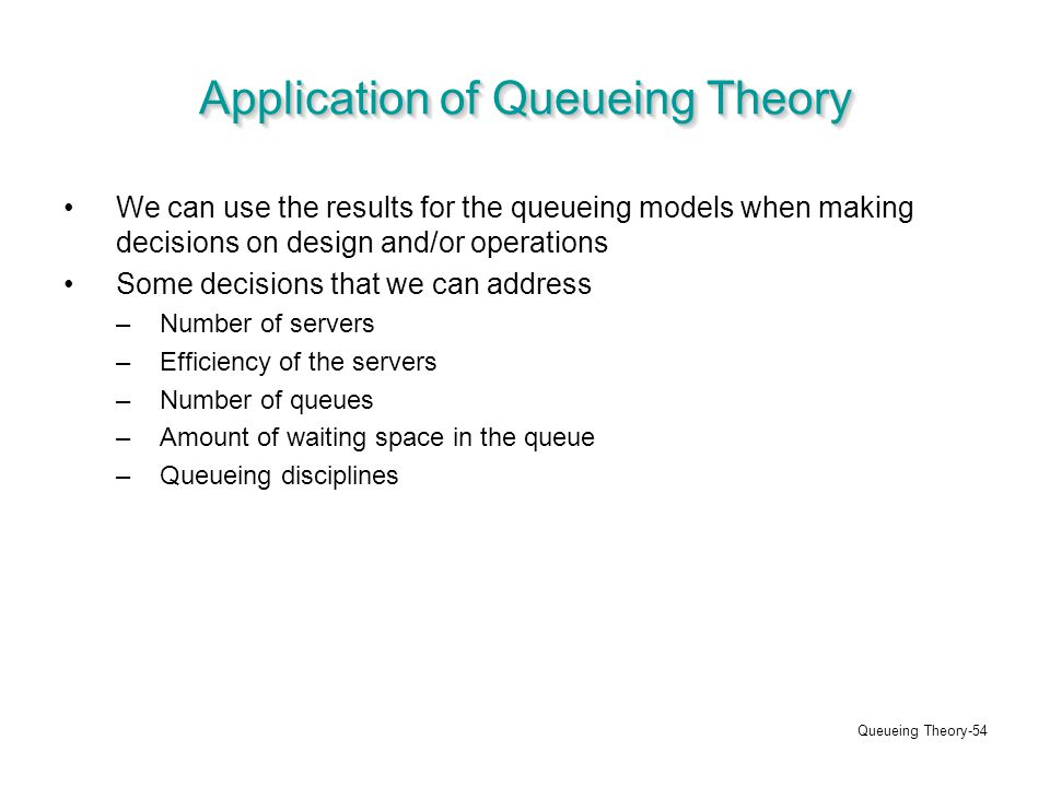 application of queueing theory to seaport Application of queuing theory to the container terminal  two basic elements are necessary for the application of queuing theory  application of queueing theory.