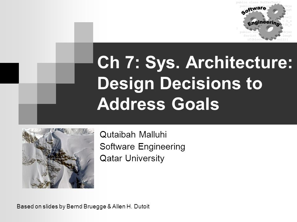 Ch 7 Sys Architecture Design Decisions To Address Goals Ppt Video Online Download