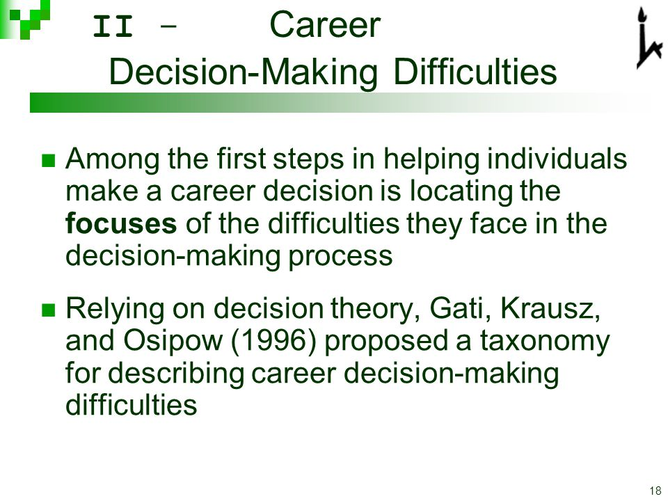 job related decision making process Emotional strain and negatively related to job satisfaction emotional strain was  positively  participation in decision making appears to be an important causal.