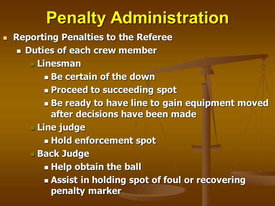 Penalty Administration