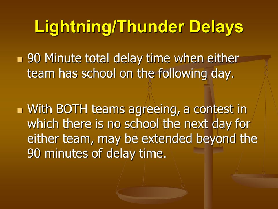 Lightning/Thunder Delays