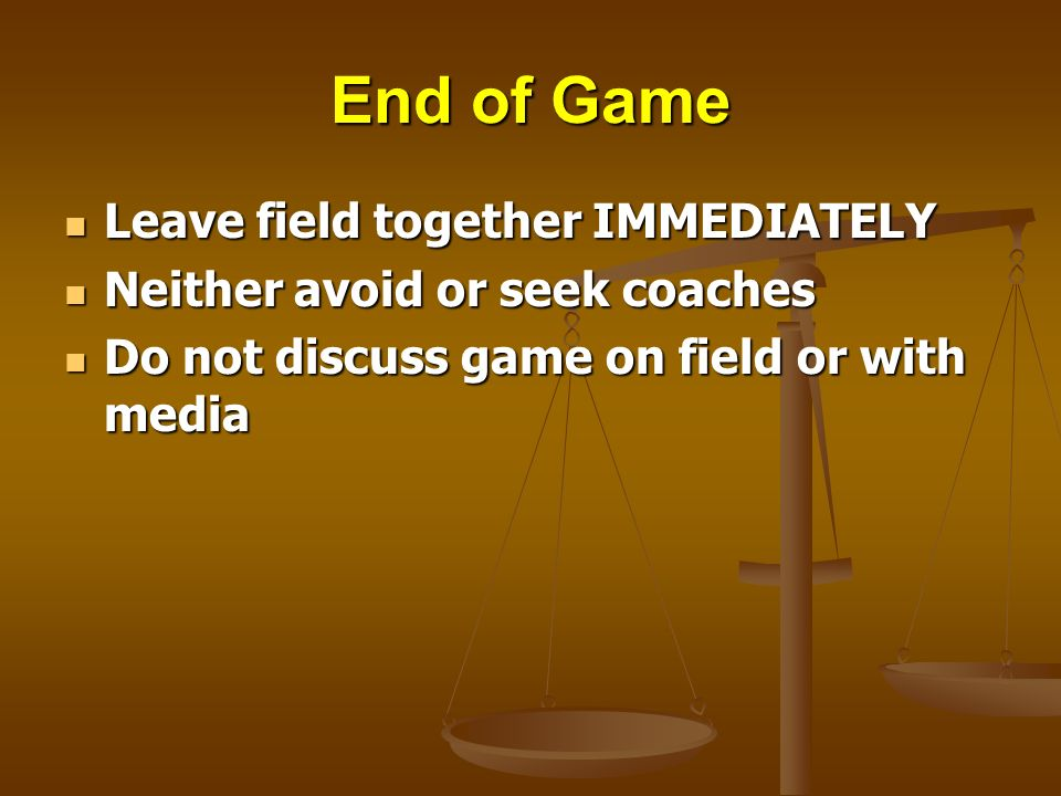 End of Game Leave field together IMMEDIATELY