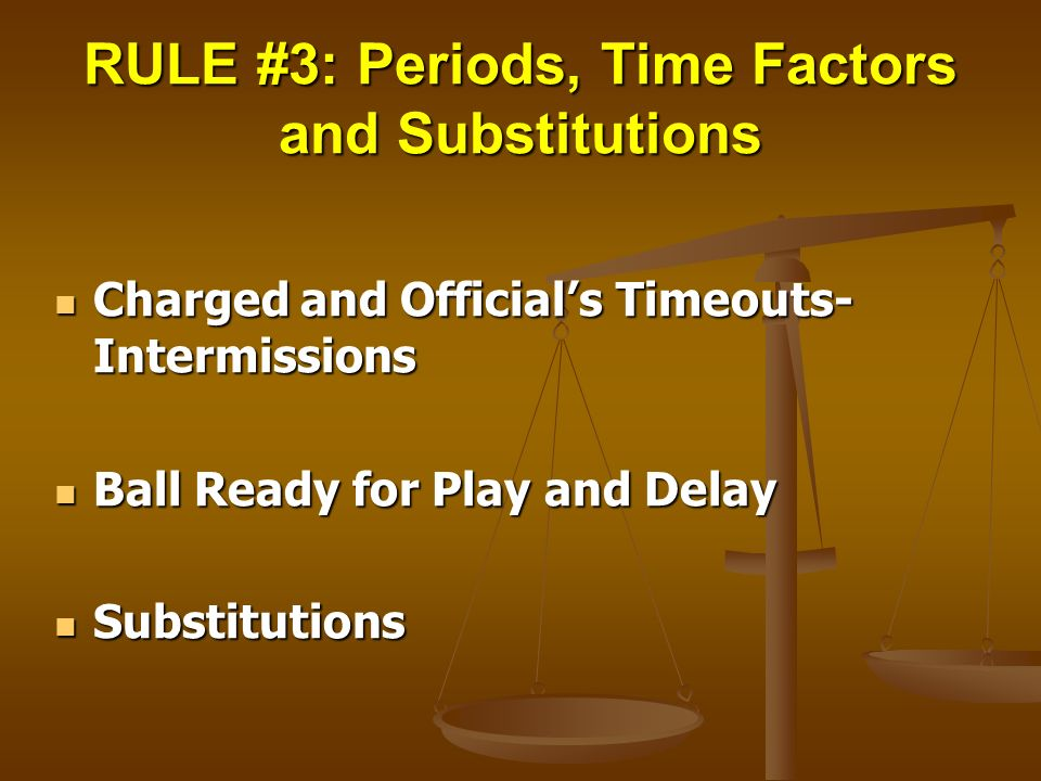 RULE #3: Periods, Time Factors and Substitutions