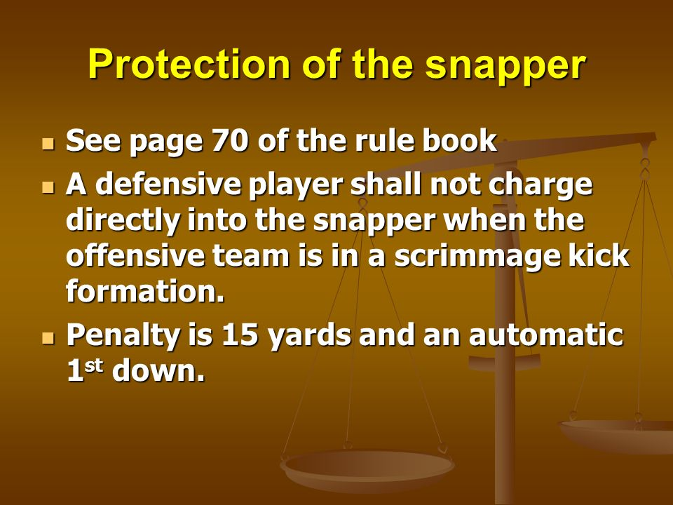 Protection of the snapper