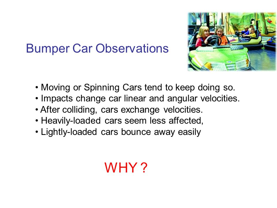 The Physics Of Bumper Car Collisions Ppt Video Online Download