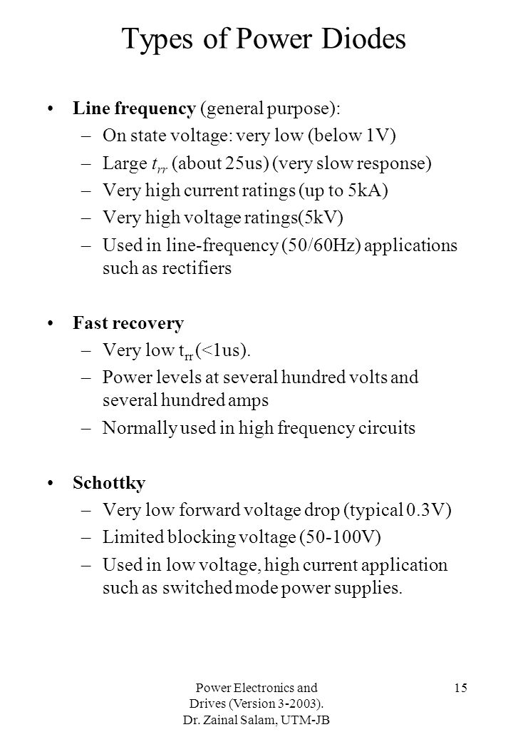 Types of Power Diodes Line frequency (general purpose):