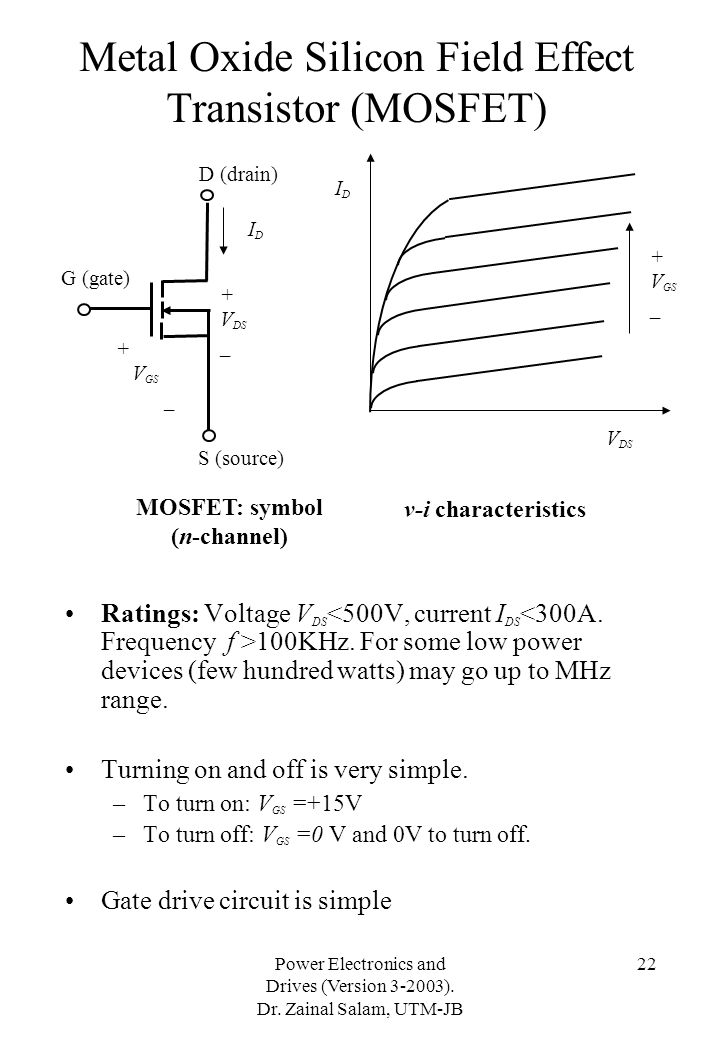 Metal Oxide Silicon Field Effect Transistor (MOSFET)