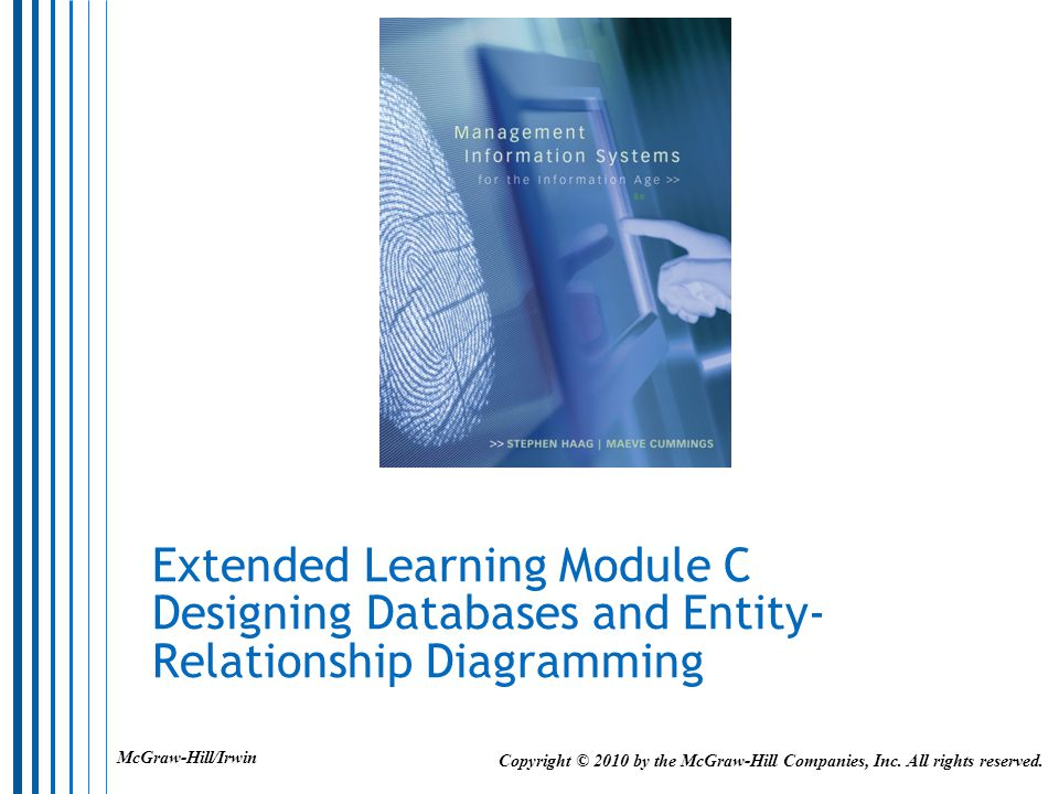 Extended Learning Module C Designing Databases and Entity-Relationship Diagramming