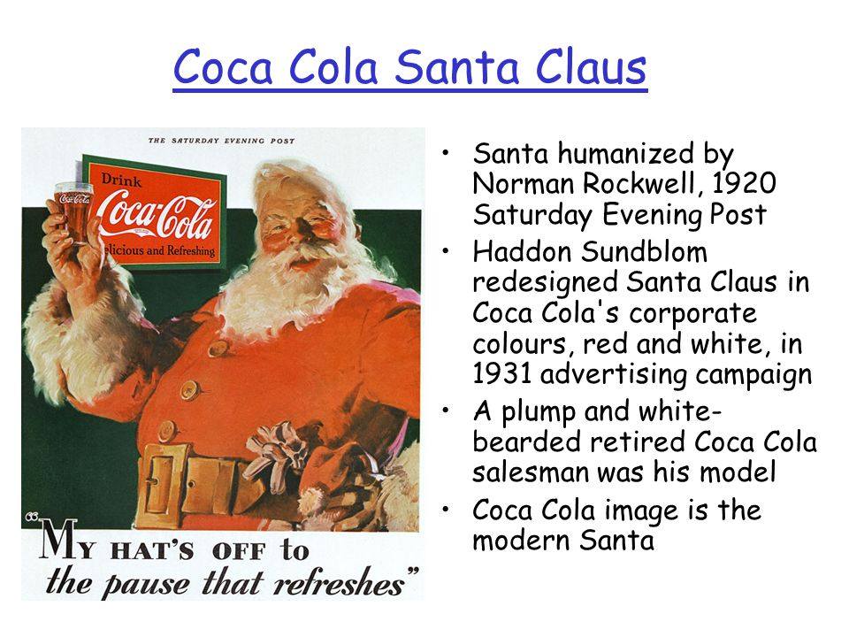 Coca Cola Santa Claus Norman Rockwell 1920. Santa humanized by Norman Rockwell, 1920 Saturday Evening Post.