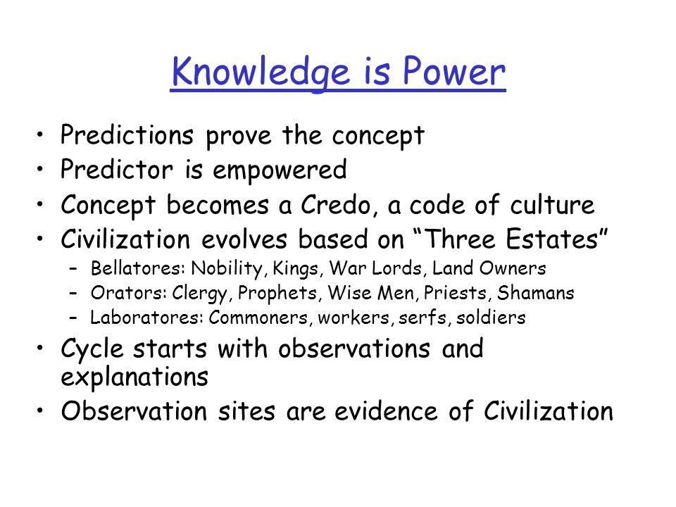 Knowledge is Power Predictions prove the concept