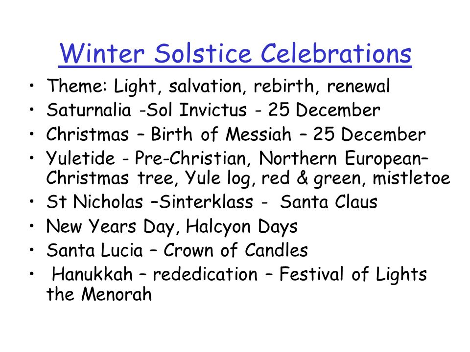 Winter Solstice Celebrations
