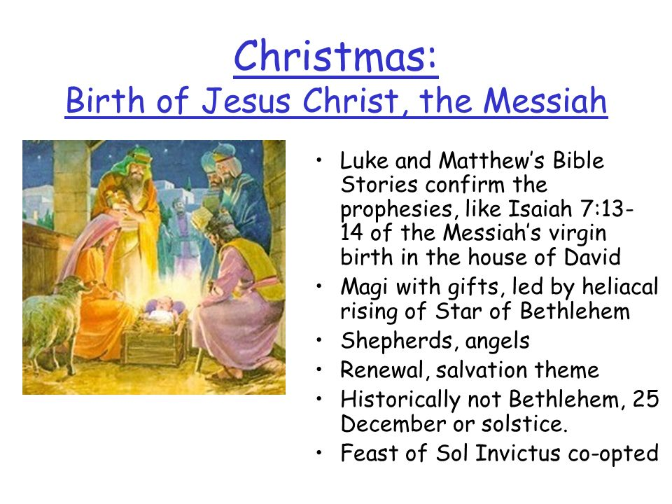Christmas: Birth of Jesus Christ, the Messiah