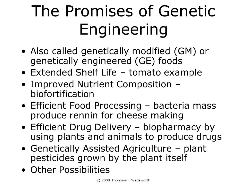 the promise of genetic engineering Genetic engineering differs from cloning in key ways whereas cloning produces genetically exact copies of organisms, genetic engineering refers to processes in which scientists manipulate genes to create purposefully different versions of organisms—and, in some cases, entirely new living things.