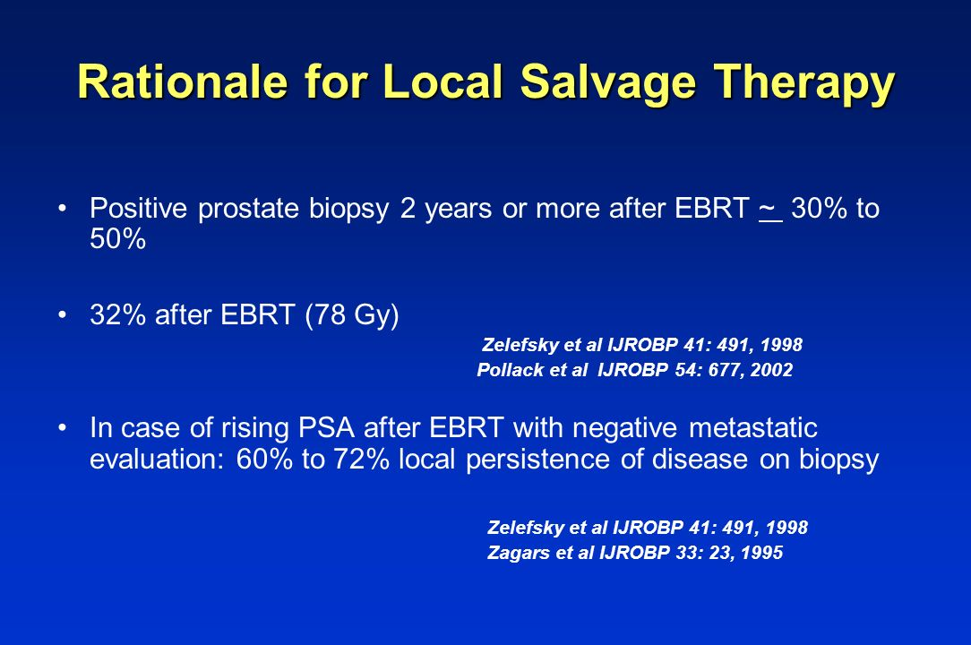 Rationale for Local Salvage Therapy