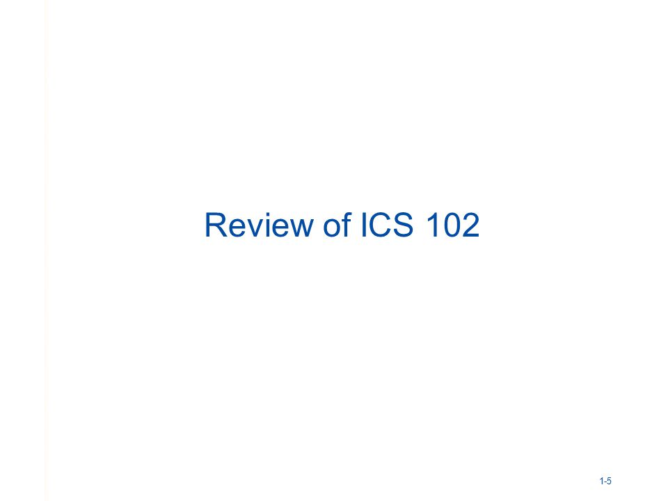 Review of ICS 102