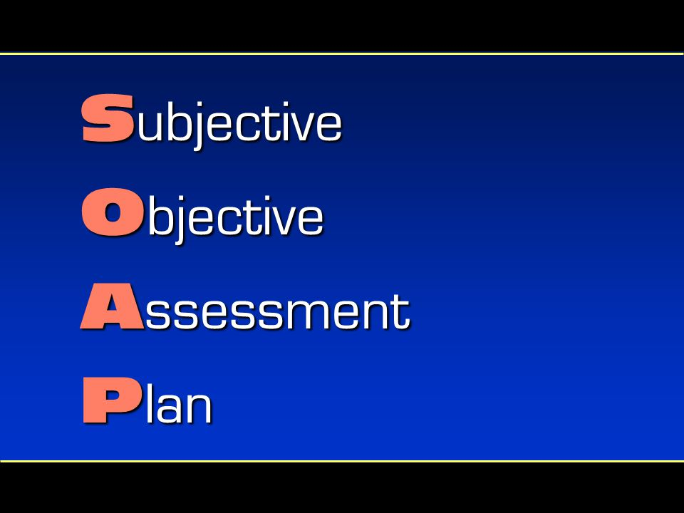subjective objective assessment and plan Subjective/objective assessment plan in english translation and definition subjective/objective assessment plan, dictionary english-english online.