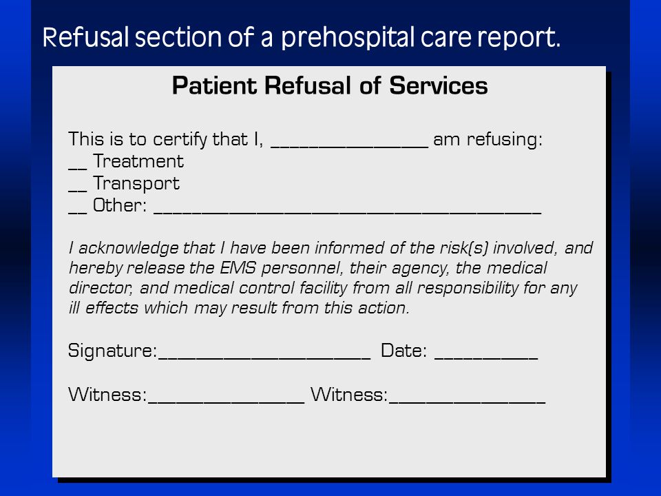 patient right to refuse medical treatment Patients have a right not be subjected to an  to and refuse medical treatment  legislation relating to informed consent to medical treatment, .