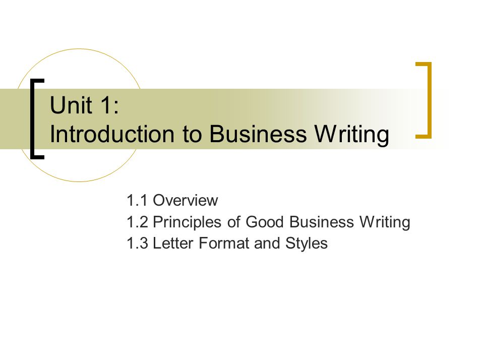 principles of business writing Assignments & activities principles for writing professional documents, including business memos civil engineering / geology 4301.