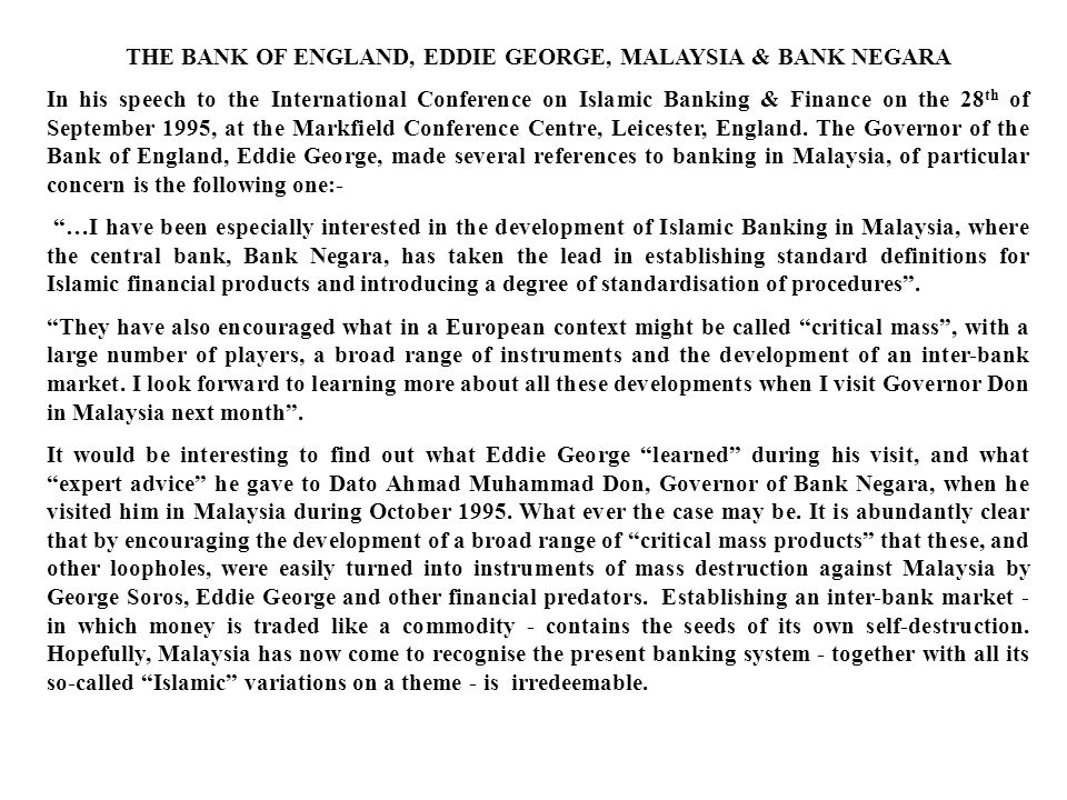 THE BANK OF ENGLAND, EDDIE GEORGE, MALAYSIA & BANK NEGARA