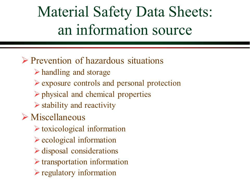 Material Safety Data Sheets: an information source