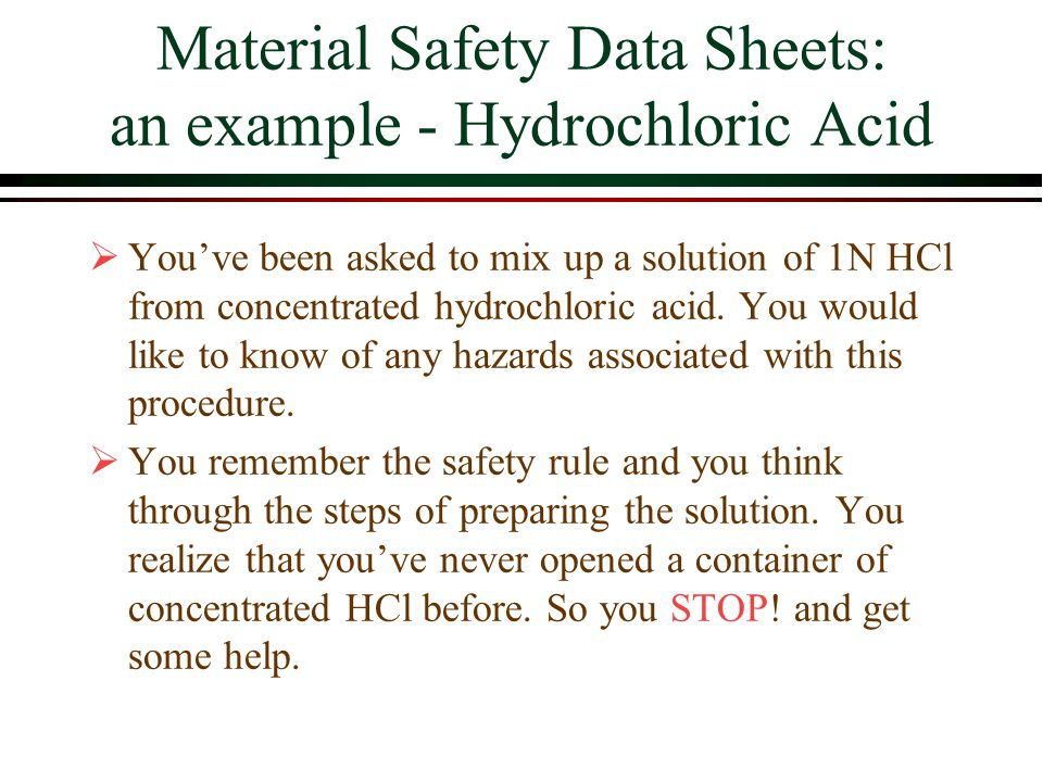 Material Safety Data Sheets: an example - Hydrochloric Acid