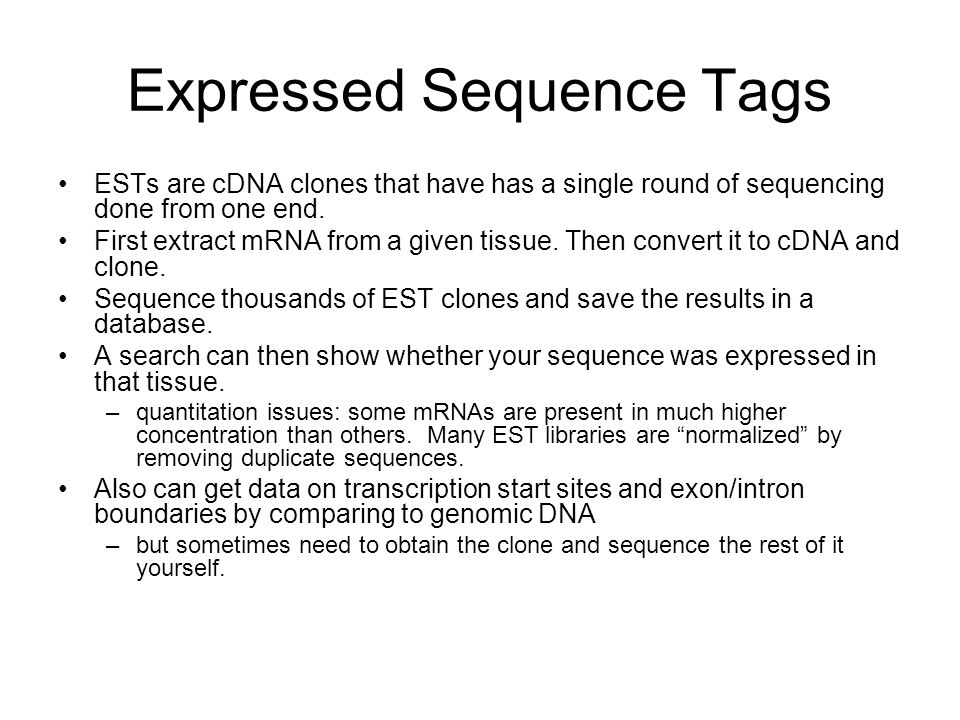 Expressed Sequence Tags