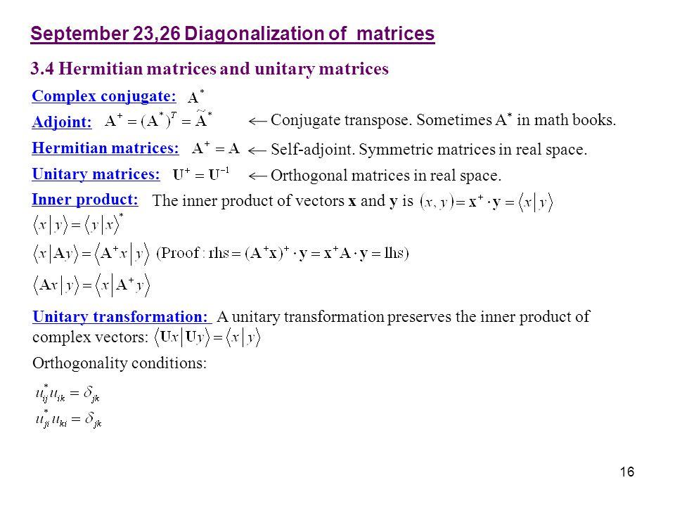 September 23,26 Diagonalization of matrices