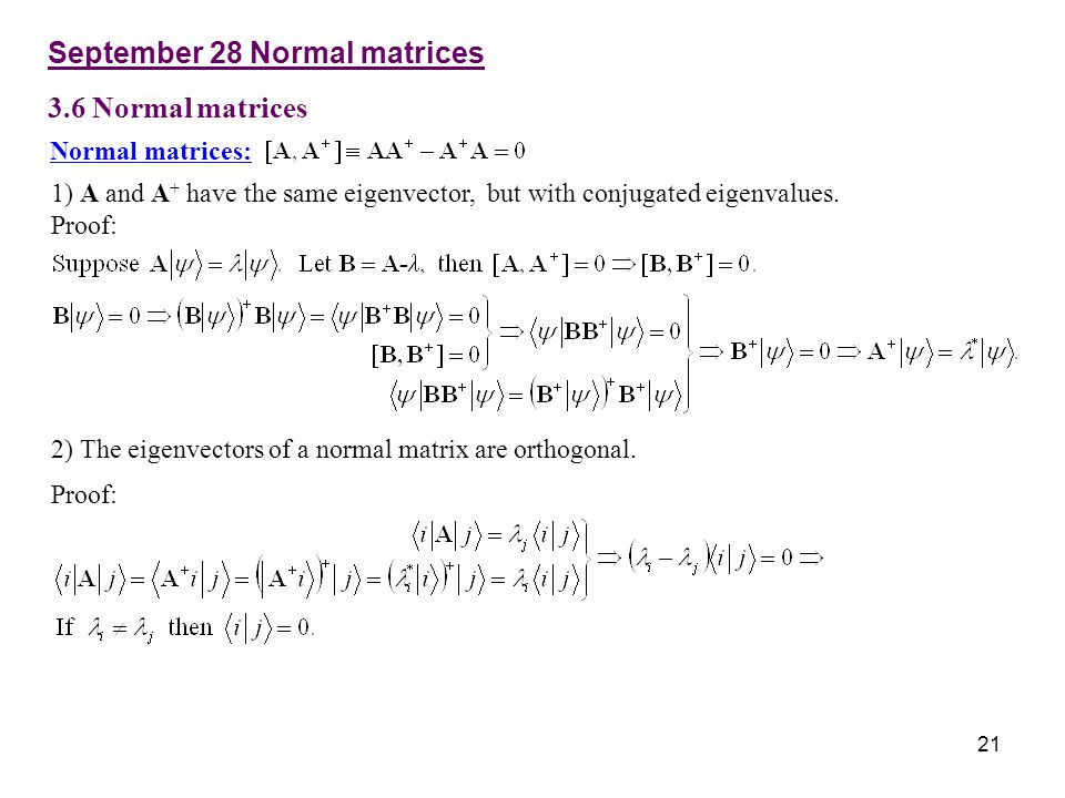 September 28 Normal matrices 3.6 Normal matrices