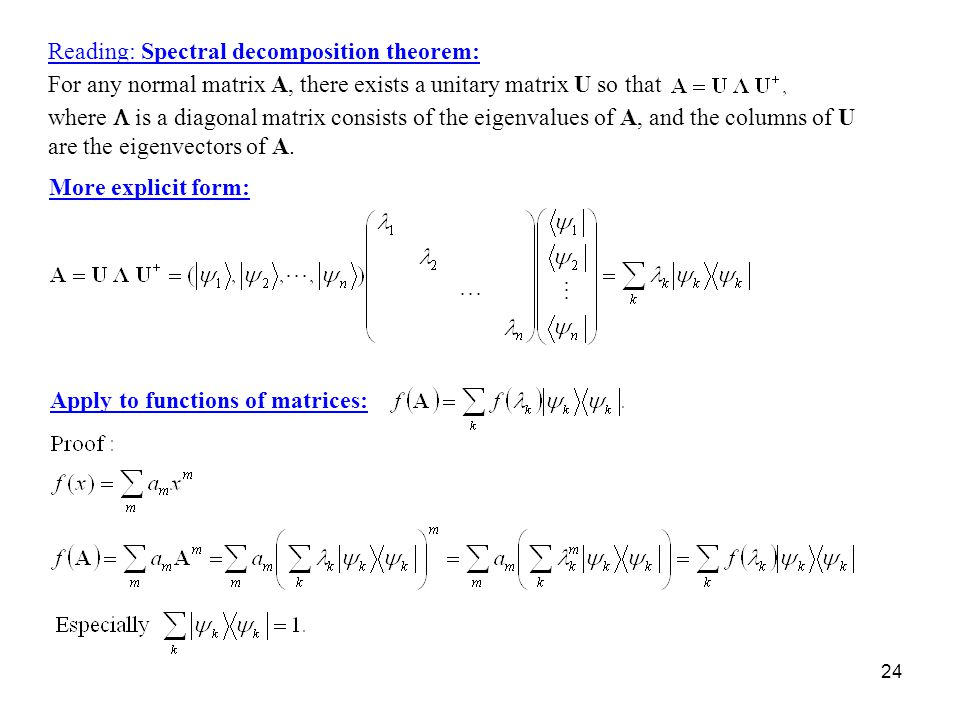 Reading: Spectral decomposition theorem: