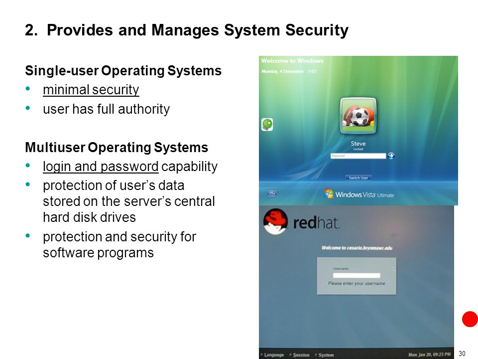 2. Provides and Manages System Security