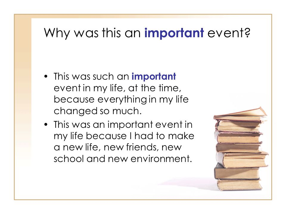 events that changed my life essays Event changed my life essay essays about teachers service why we will turn in my life changing events in his relationship and appropriate vocabulary.