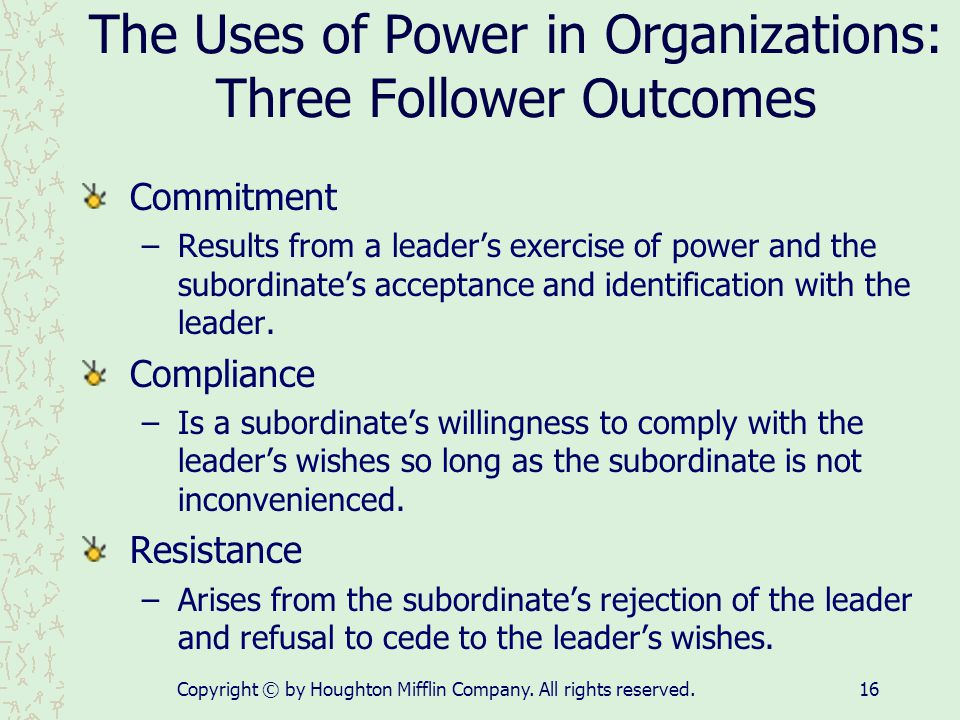 The Uses of Power in Organizations: Three Follower Outcomes