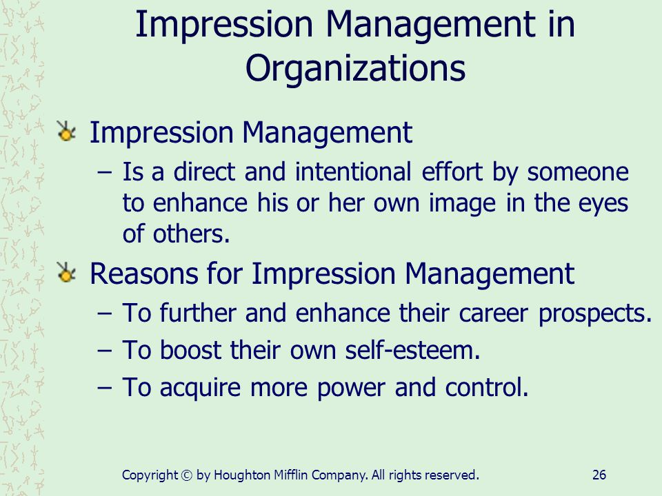 Impression Management in Organizations
