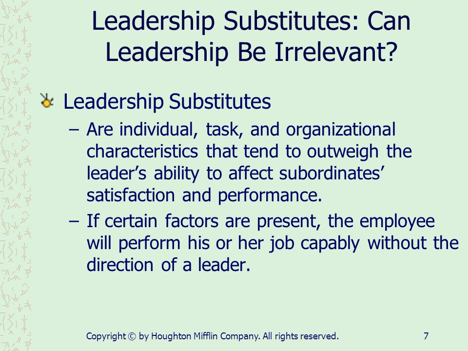 Leadership Substitutes: Can Leadership Be Irrelevant