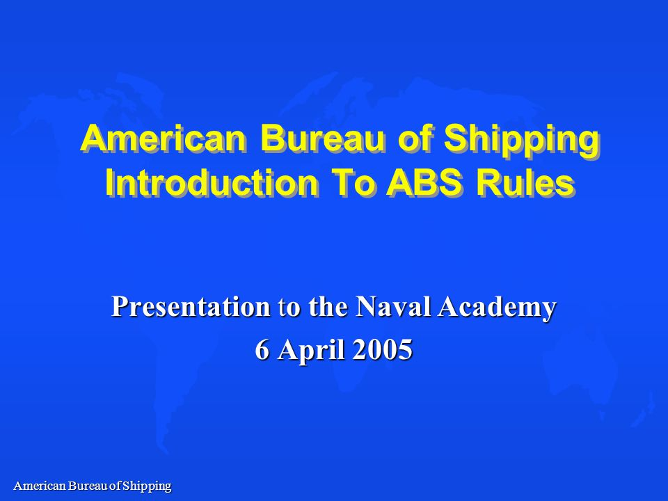 american bureau of shipping introduction to abs rules. Black Bedroom Furniture Sets. Home Design Ideas