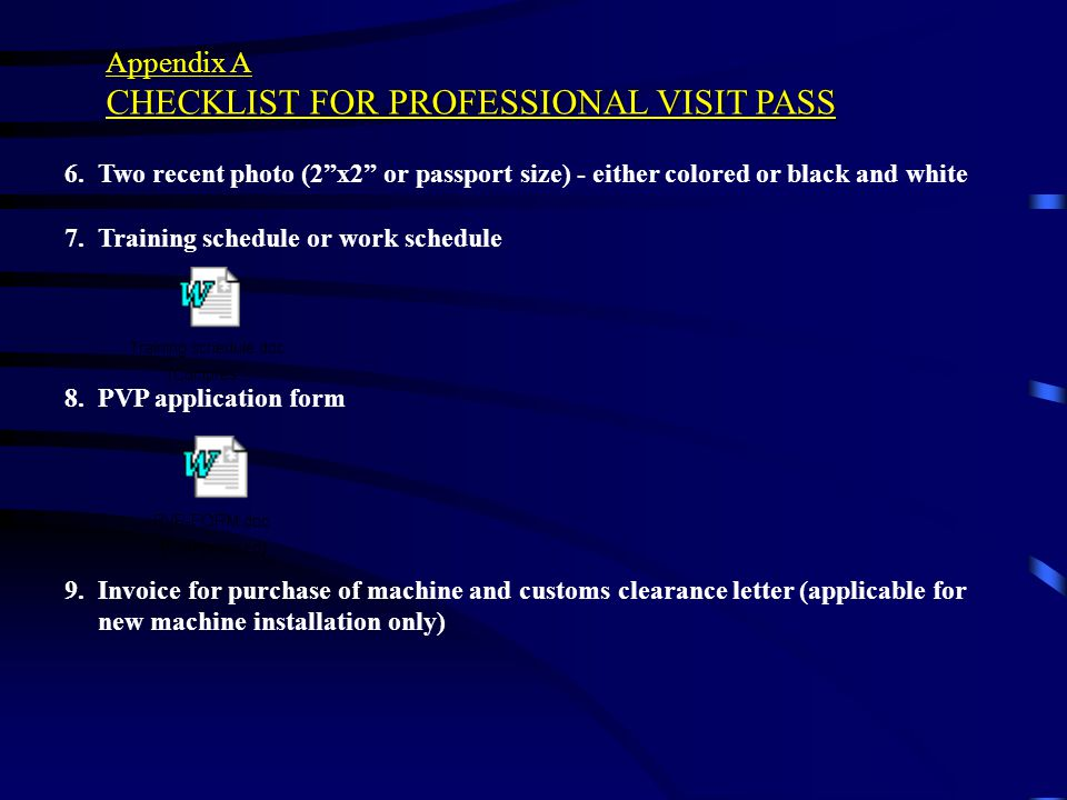 CHECKLIST FOR PROFESSIONAL VISIT PASS