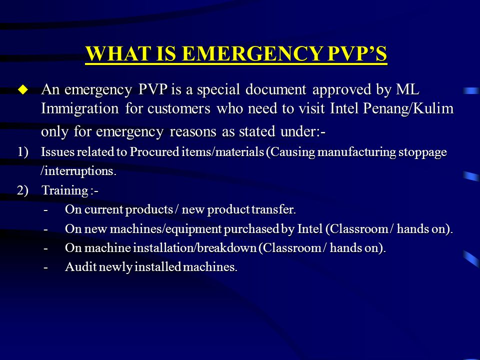 WHAT IS EMERGENCY PVP'S