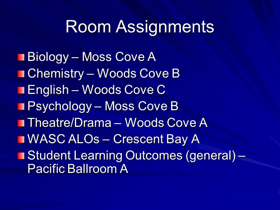 Room Assignments Biology – Moss Cove A Chemistry – Woods Cove B