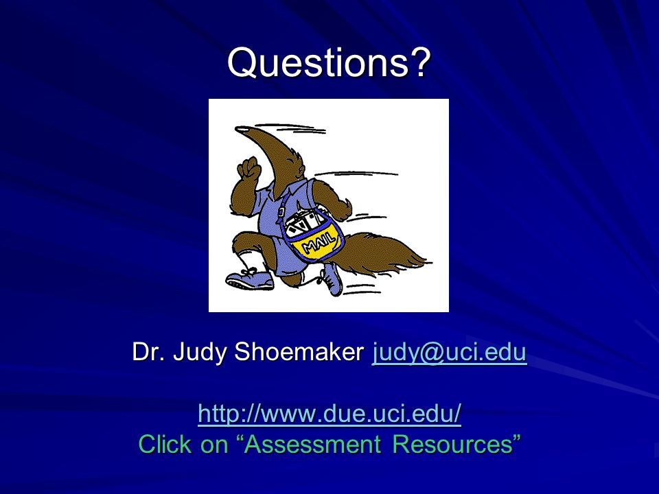 Questions Dr. Judy Shoemaker