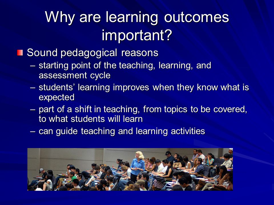 Why are learning outcomes important