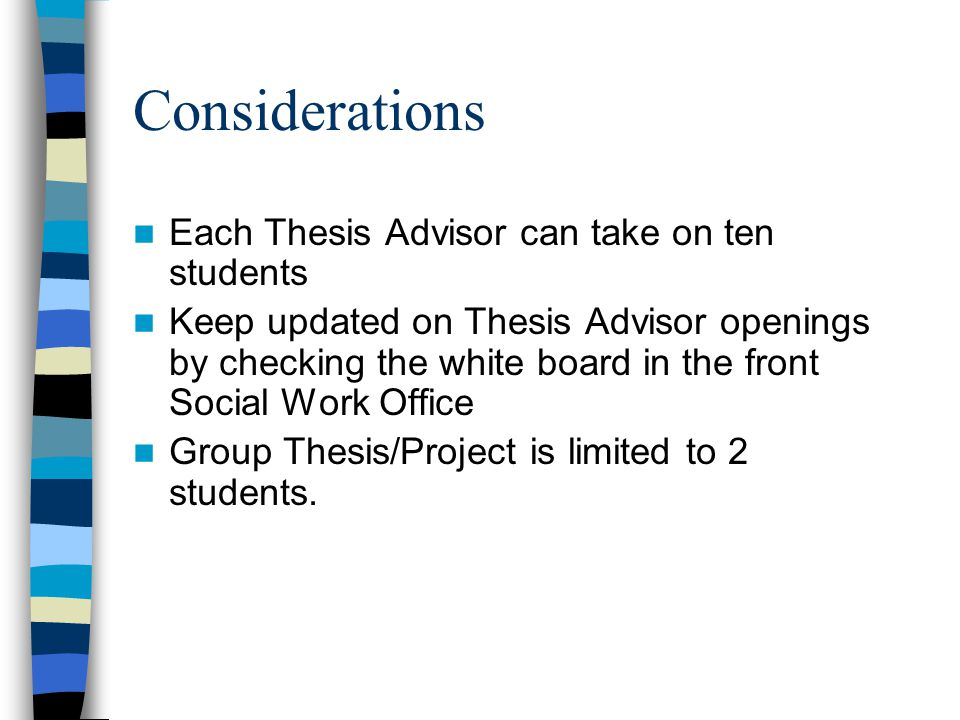 Considerations Each Thesis Advisor can take on ten students