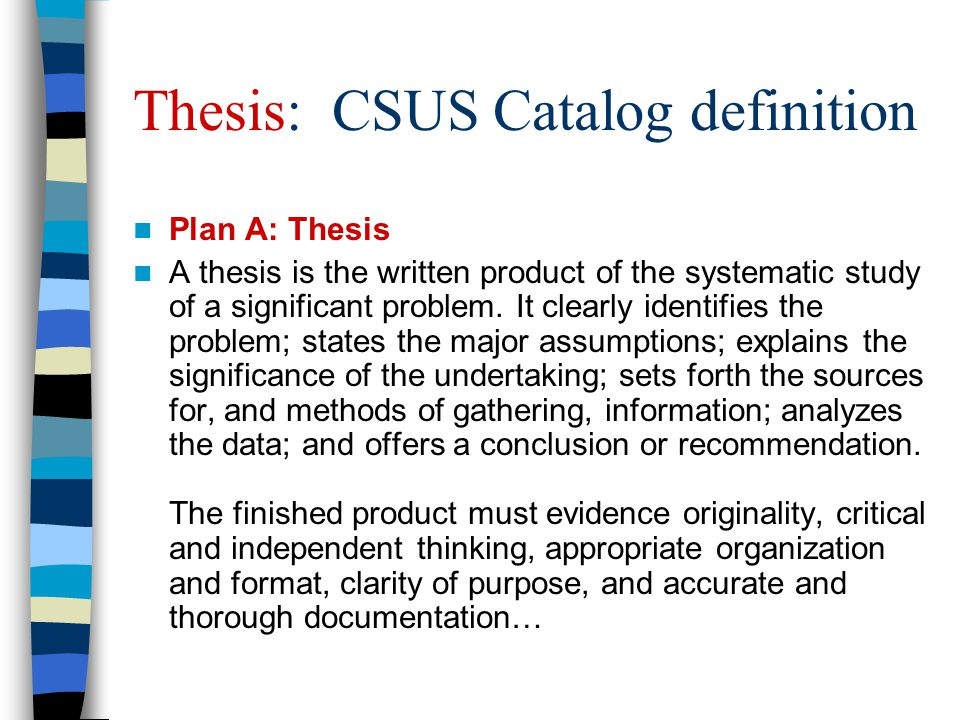 Thesis: CSUS Catalog definition