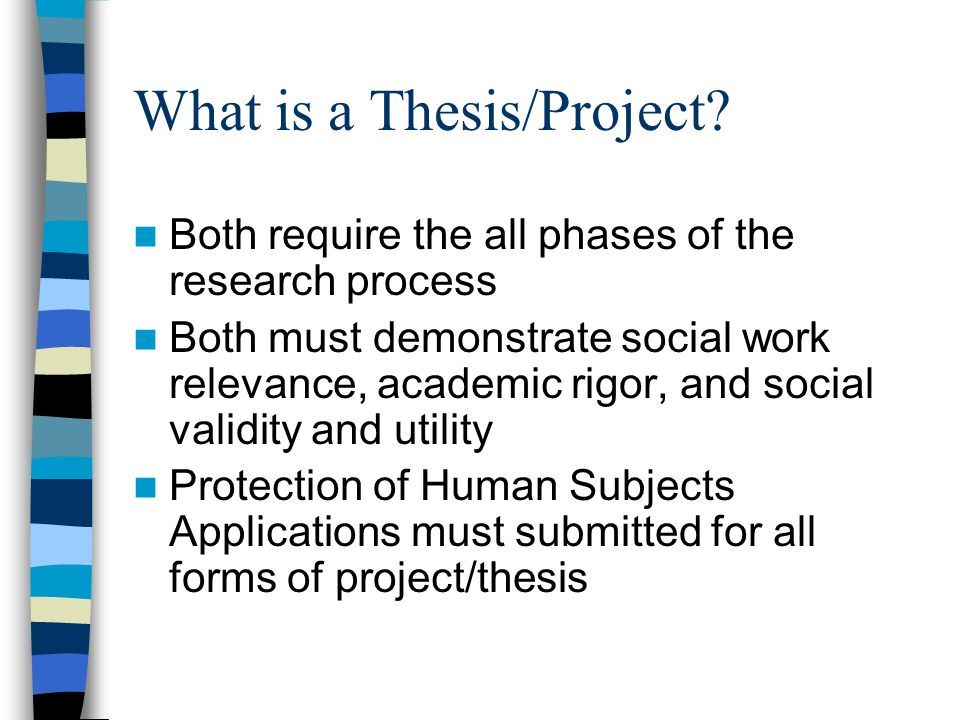 What is a Thesis/Project