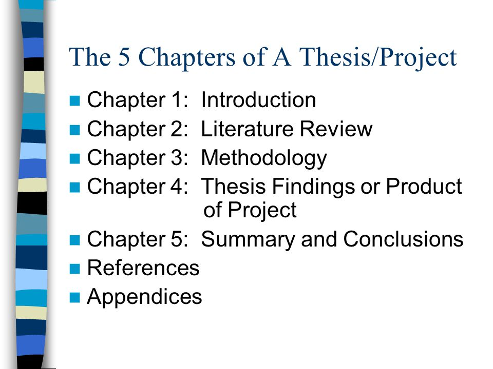 The 5 Chapters of A Thesis/Project