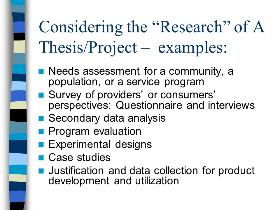Considering the Research of A Thesis/Project – examples: