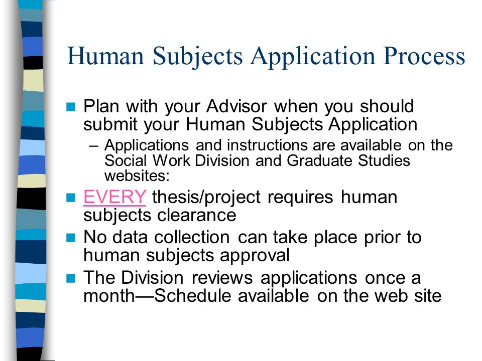 Human Subjects Application Process