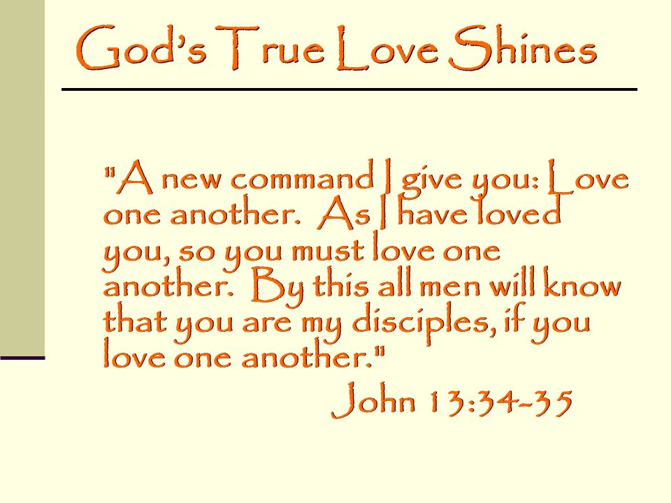 God's True Love Shines